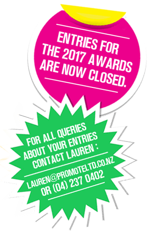 Entries now closed. Contact Lauren at lauren@promoteltd.co.nz for all queries about entires.